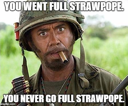 Strawpope full