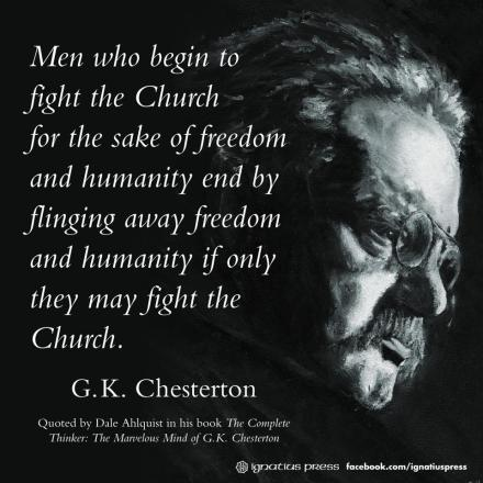 Chesterton on fighting the Church