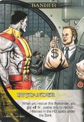 Legendary Banker Bystander